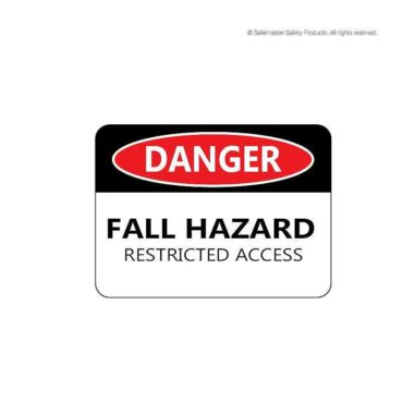 Danger- Fall Hazard Signage