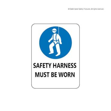 Safety Harness Must Be Worn Signage
