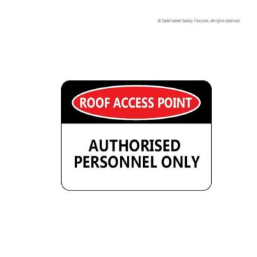 Authorised Personnel Only Signage
